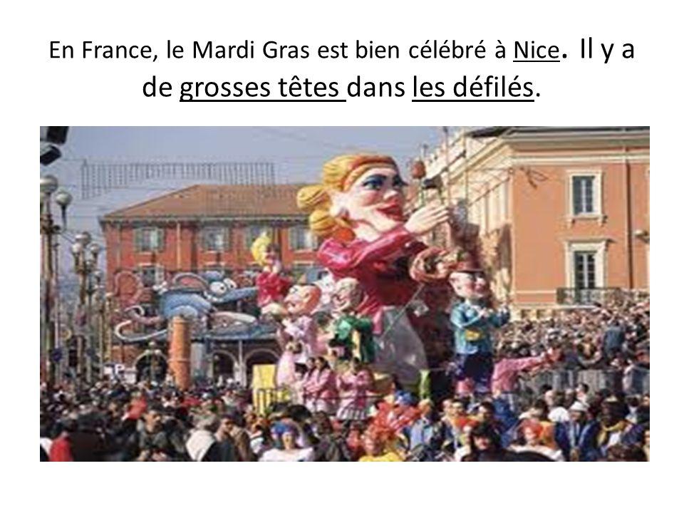 En France, le Mardi Gras est bien célébré à Nice