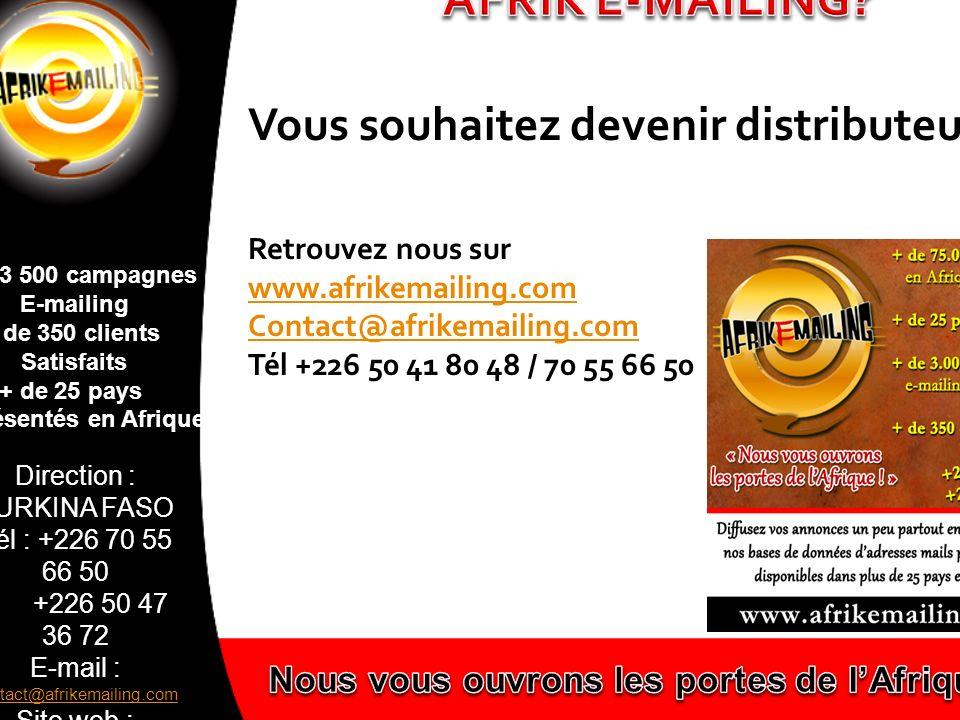 représentés en Afrique Nous vous ouvrons les portes de l'Afrique!