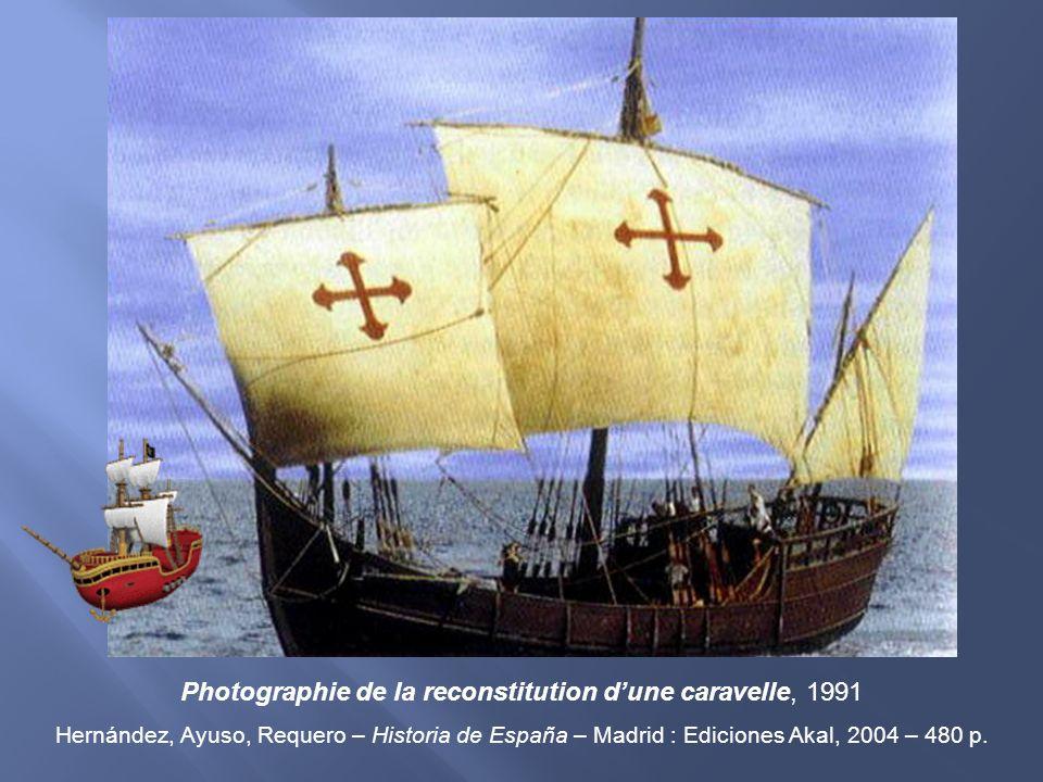 Photographie de la reconstitution d'une caravelle, 1991