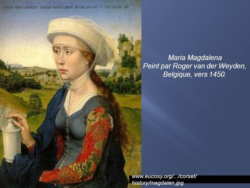 Peint par Roger van der Weyden, Belgique, vers 1450.