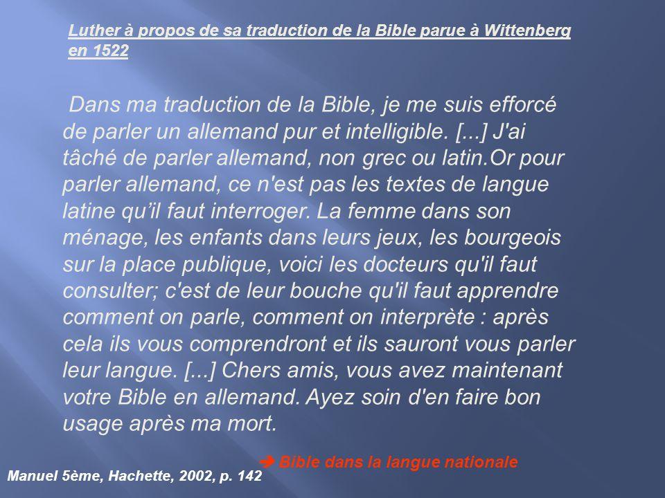 Luther à propos de sa traduction de la Bible parue à Wittenberg en 1522