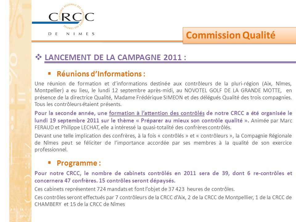 Commission Qualité LANCEMENT DE LA CAMPAGNE 2011 :