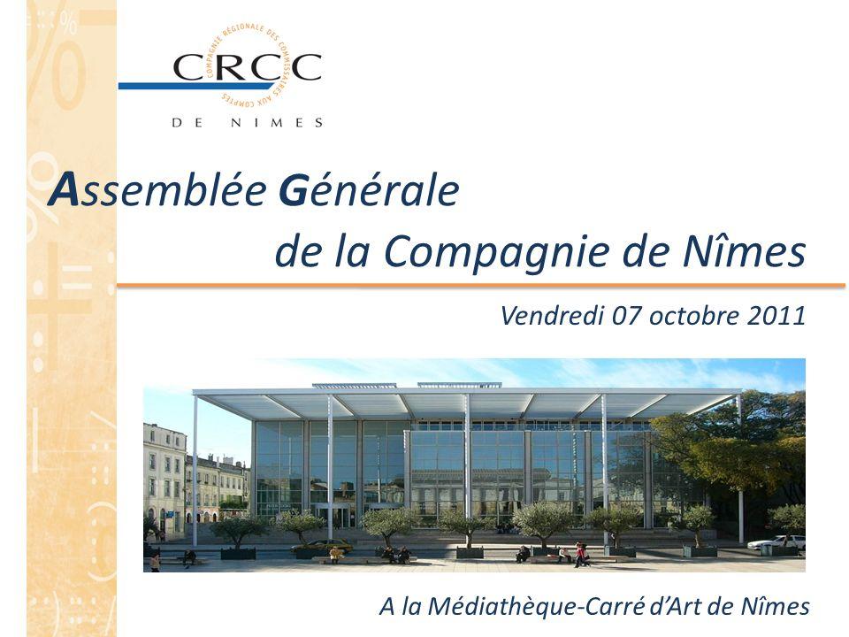 Assemblée Générale de la Compagnie de Nîmes Vendredi 07 octobre 2011