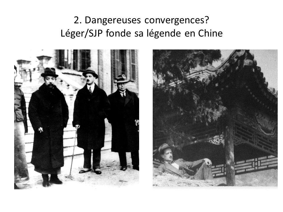2. Dangereuses convergences Léger/SJP fonde sa légende en Chine
