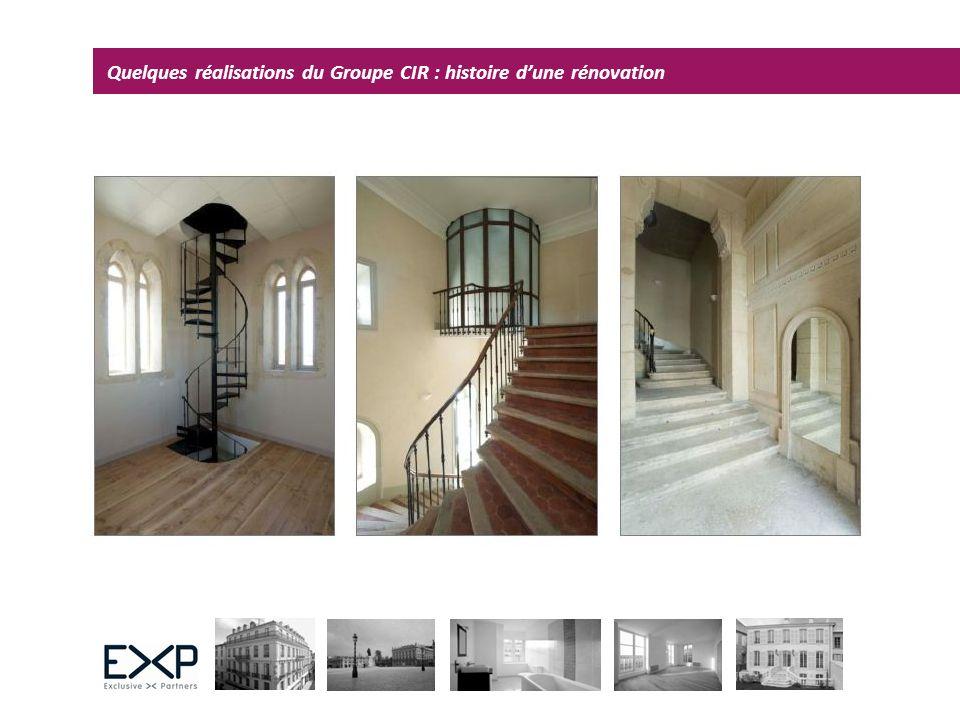 Quelques réalisations du Groupe CIR : histoire d'une rénovation