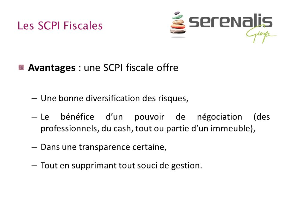 Avantages : une SCPI fiscale offre