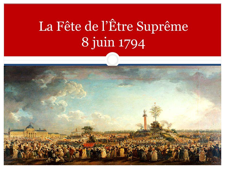 La Fête de l'Être Suprême 8 juin 1794