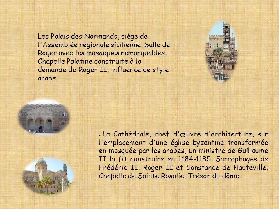 Les Palais des Normands, siège de l Assemblée régionale sicilienne