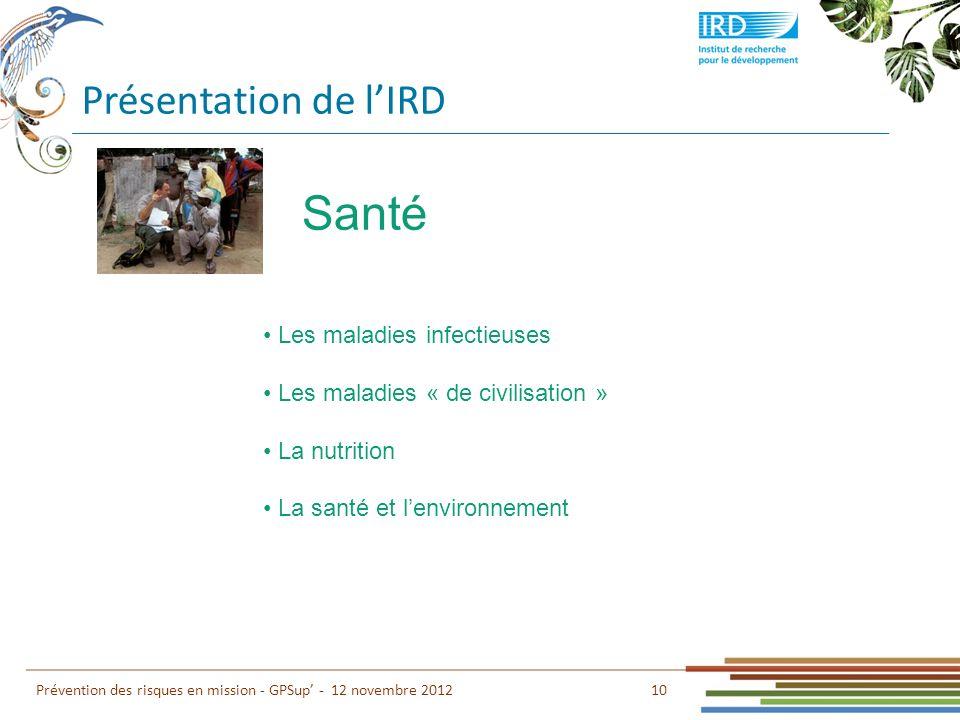 Santé Présentation de l'IRD Les maladies infectieuses
