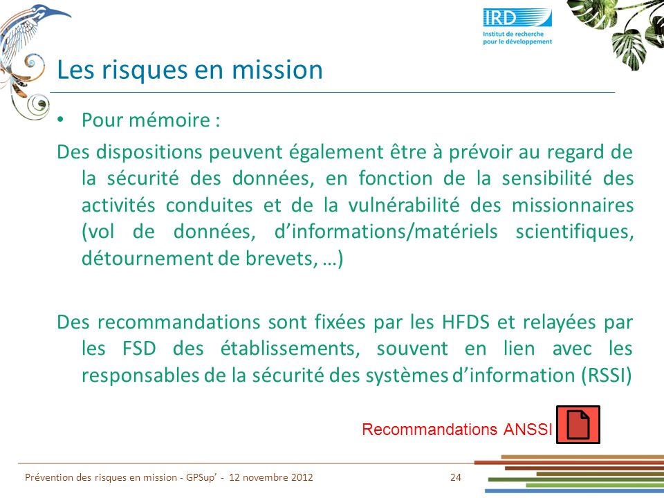 Les risques en mission Pour mémoire :