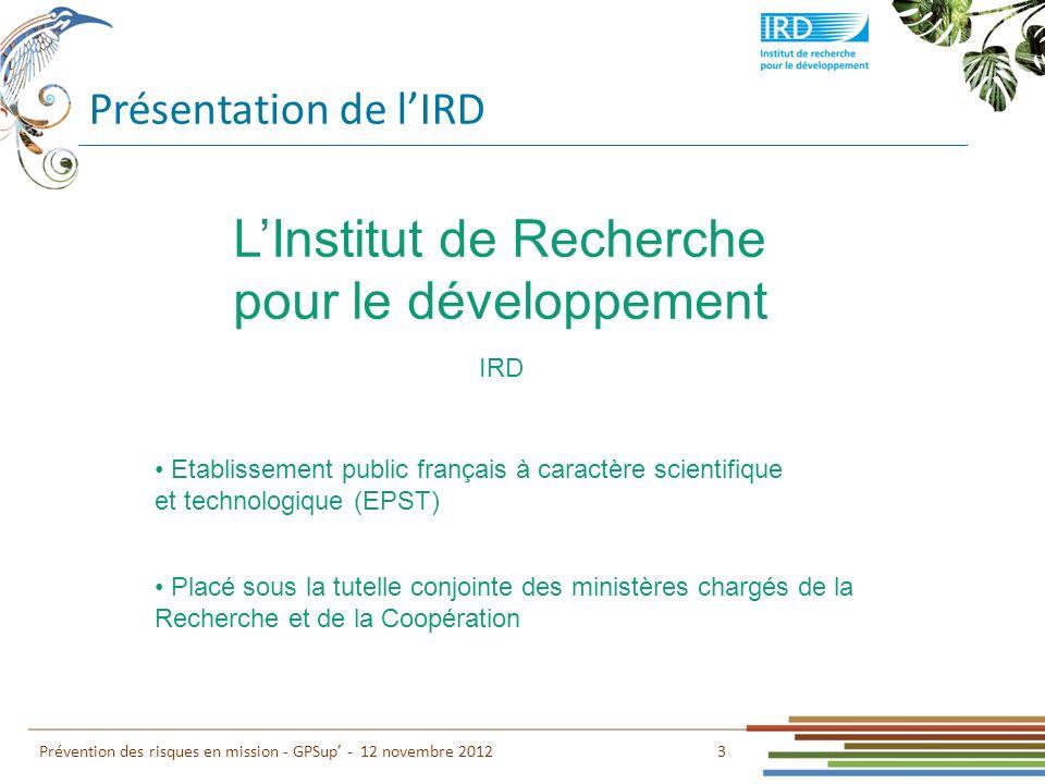 L'Institut de Recherche pour le développement
