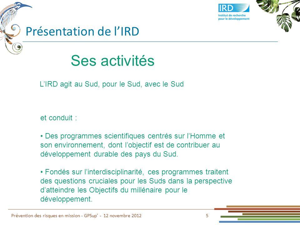 Ses activités Présentation de l'IRD