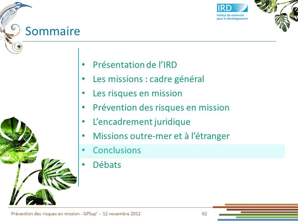 Sommaire Présentation de l'IRD Les missions : cadre général