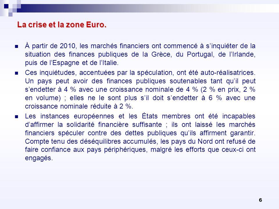 La crise et la zone Euro.