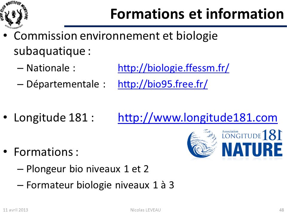 Formations et information