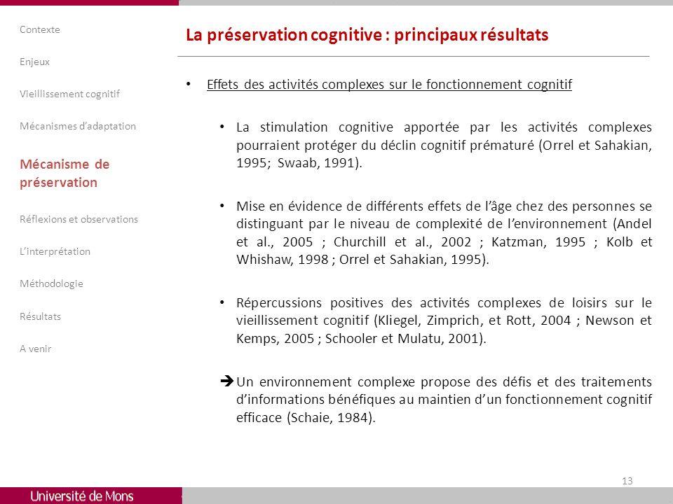 La préservation cognitive : principaux résultats