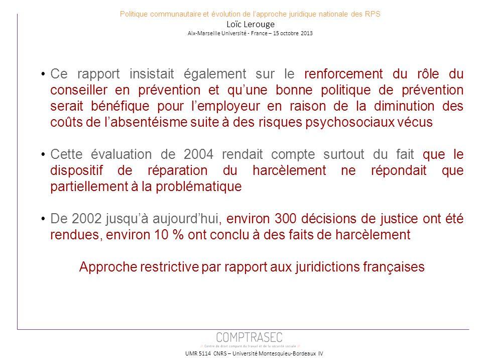 Approche restrictive par rapport aux juridictions françaises