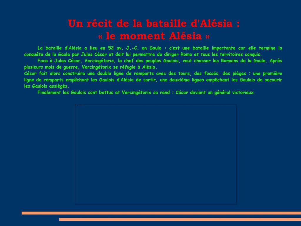 Un récit de la bataille d Alésia : « le moment Alésia »