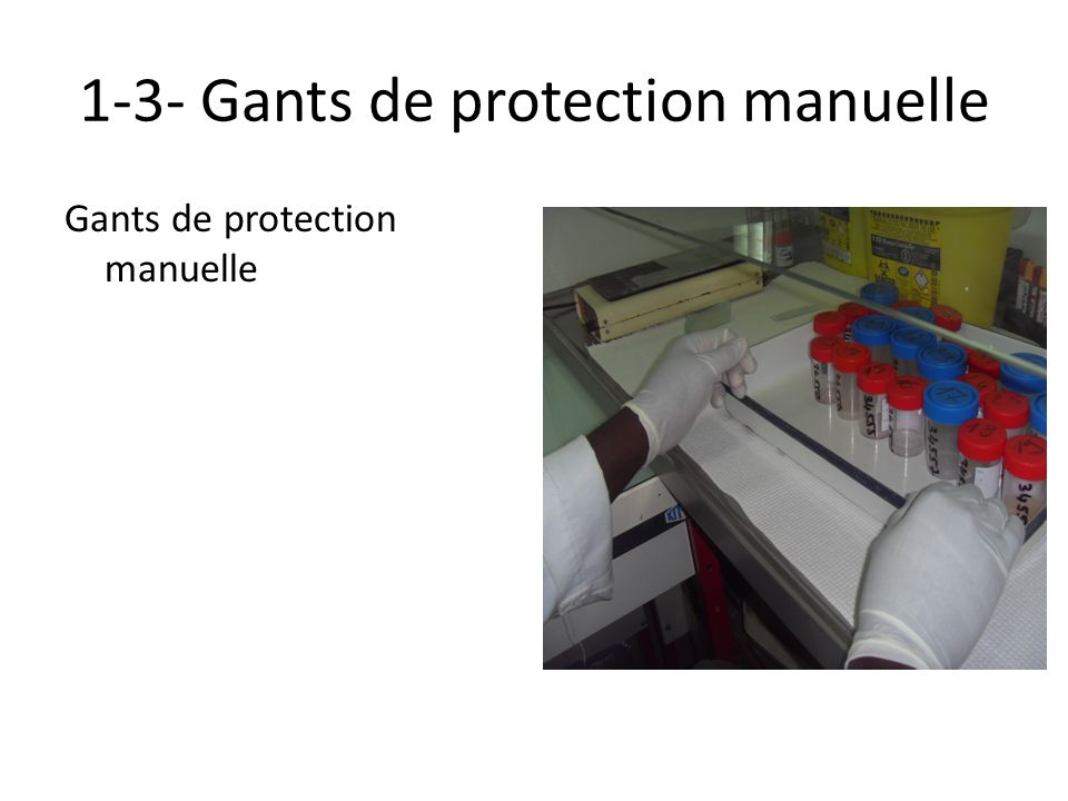 1-3- Gants de protection manuelle