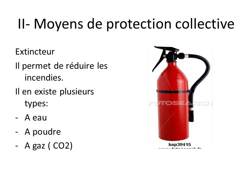 II- Moyens de protection collective