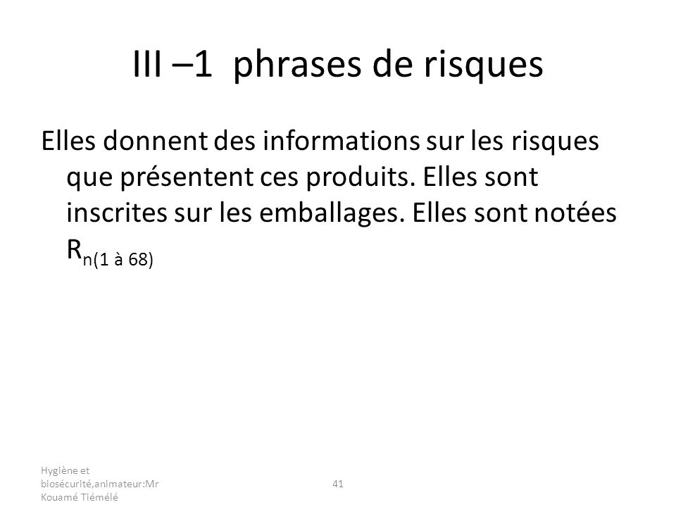III –1 phrases de risques