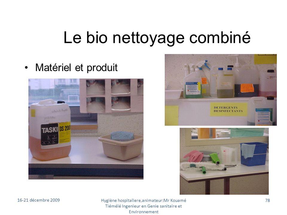 Le bio nettoyage combiné