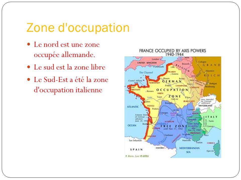 Zone d occupation Le nord est une zone occupée allemande.