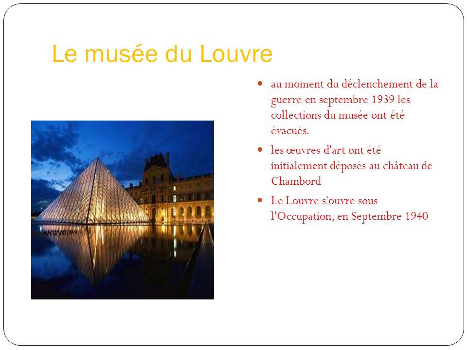 Le musée du Louvre au moment du déclenchement de la guerre en septembre 1939 les collections du musée ont été évacués.