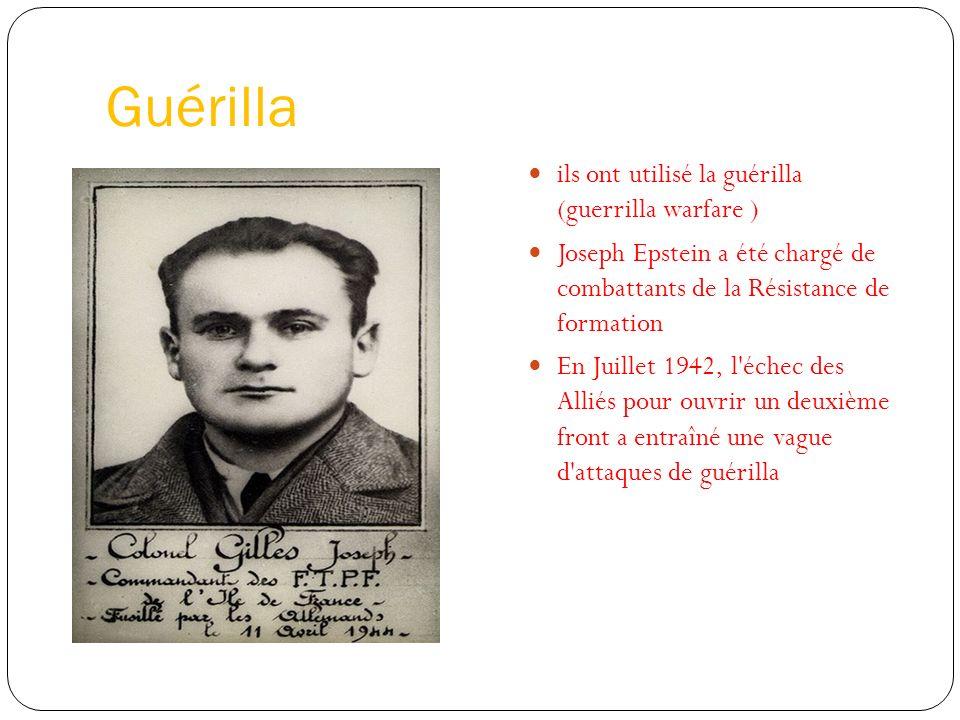 Guérilla ils ont utilisé la guérilla (guerrilla warfare )