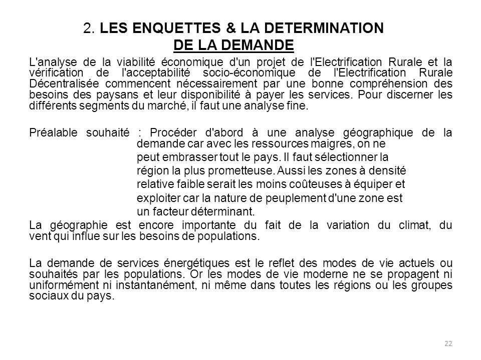 2. LES ENQUETTES & LA DETERMINATION DE LA DEMANDE