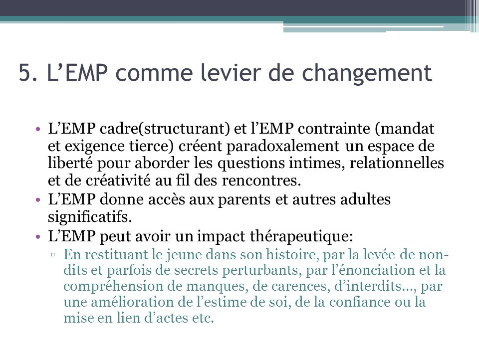 5. L'EMP comme levier de changement