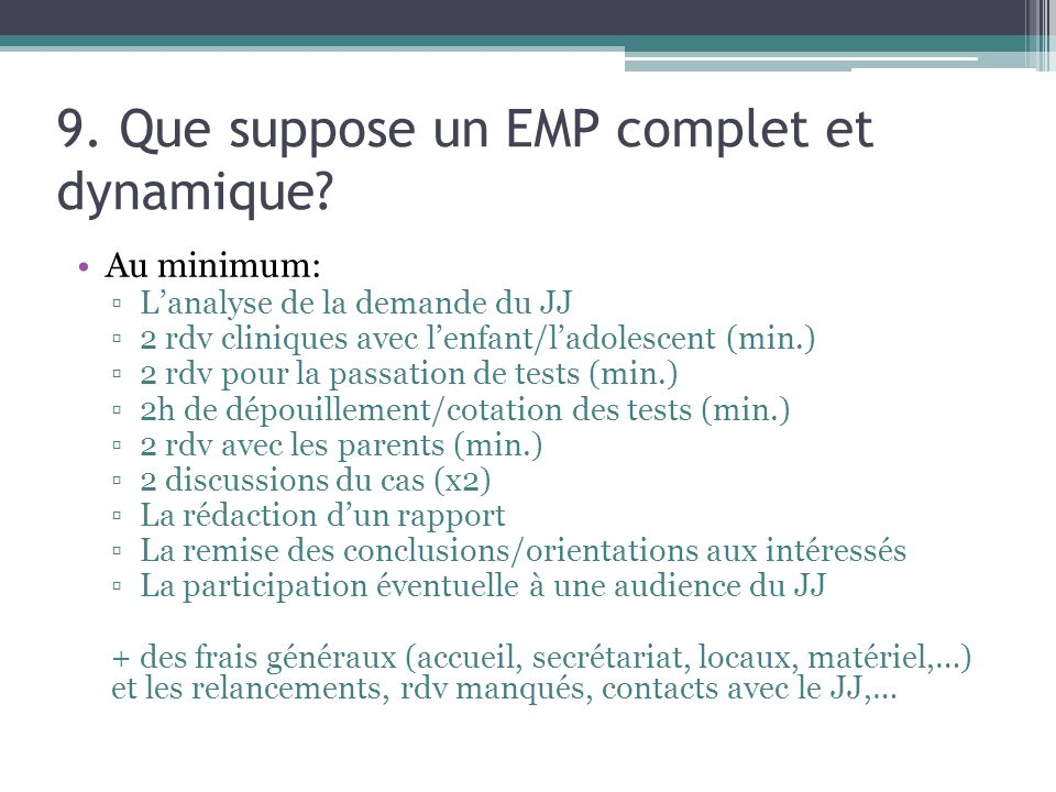 9. Que suppose un EMP complet et dynamique