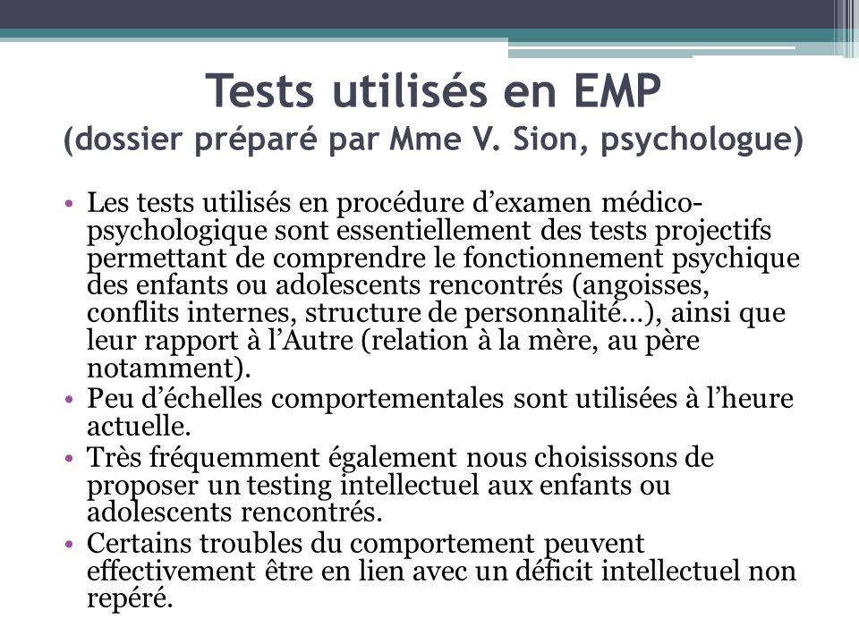 Tests utilisés en EMP (dossier préparé par Mme V. Sion, psychologue)