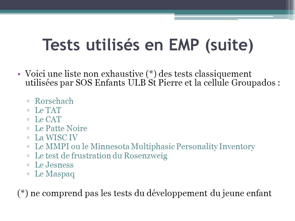 Tests utilisés en EMP (suite)