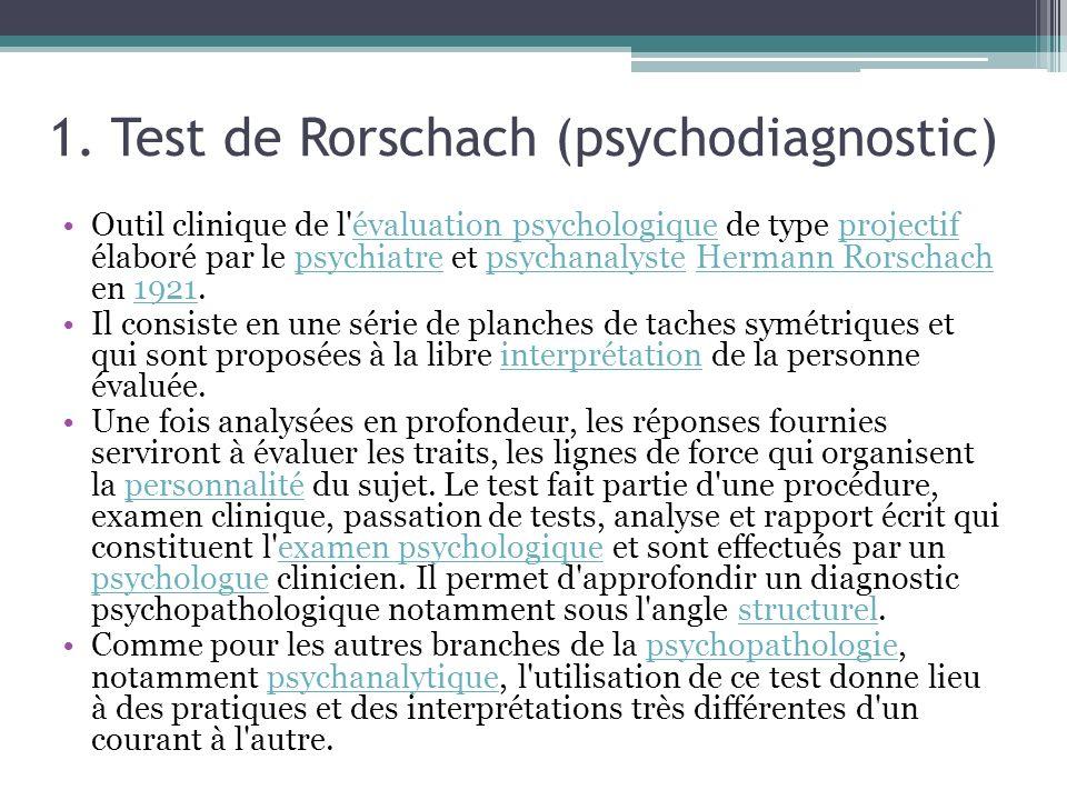 1. Test de Rorschach (psychodiagnostic)