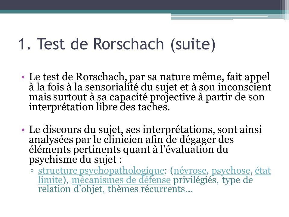 1. Test de Rorschach (suite)