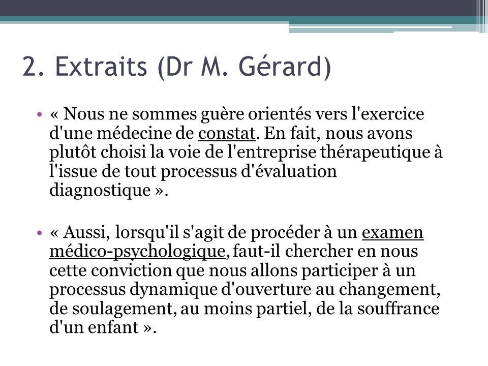 2. Extraits (Dr M. Gérard)