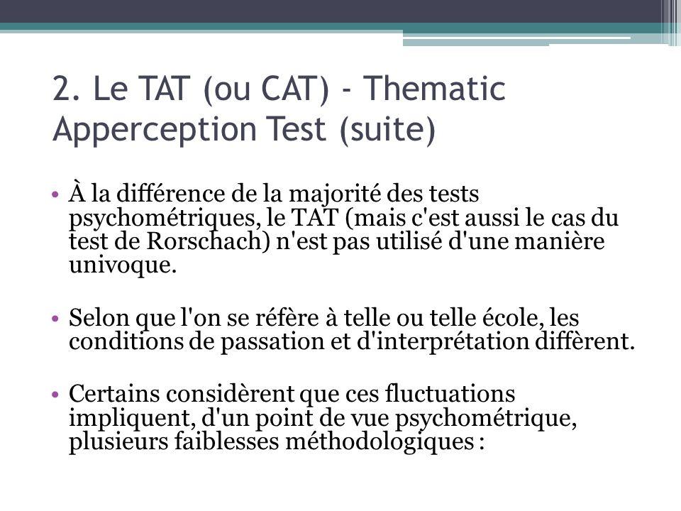 2. Le TAT (ou CAT) - Thematic Apperception Test (suite)