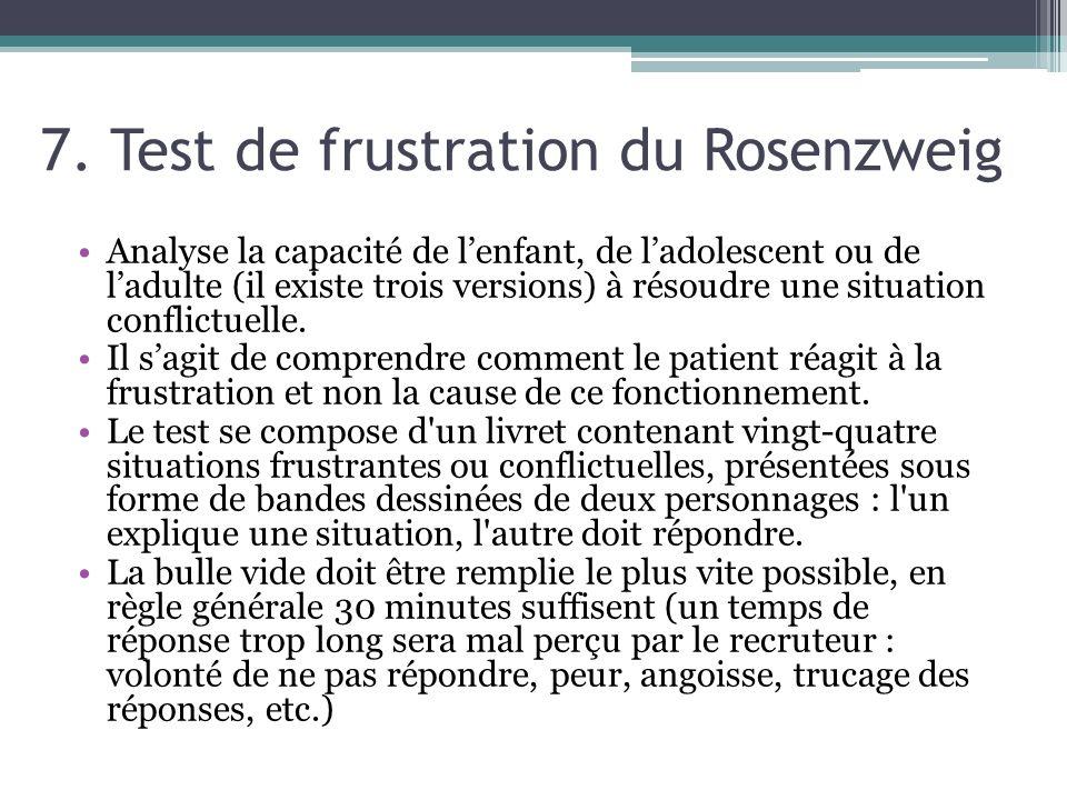 7. Test de frustration du Rosenzweig