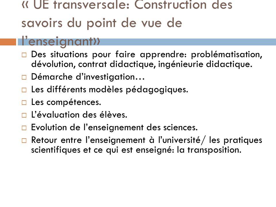 « UE transversale: Construction des savoirs du point de vue de l'enseignant»