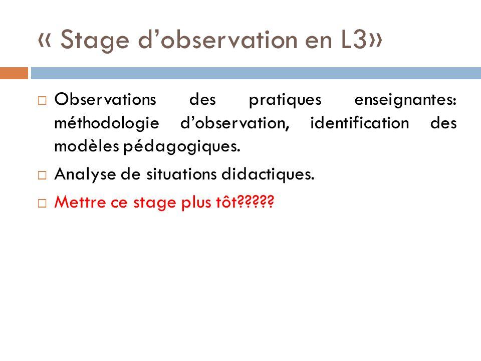 « Stage d'observation en L3»