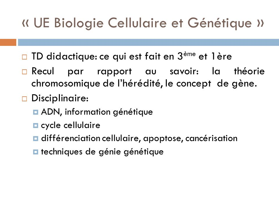 « UE Biologie Cellulaire et Génétique »