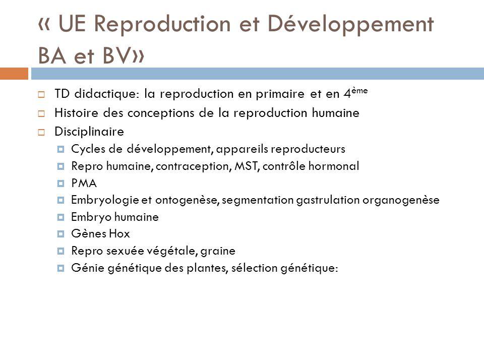 « UE Reproduction et Développement BA et BV»