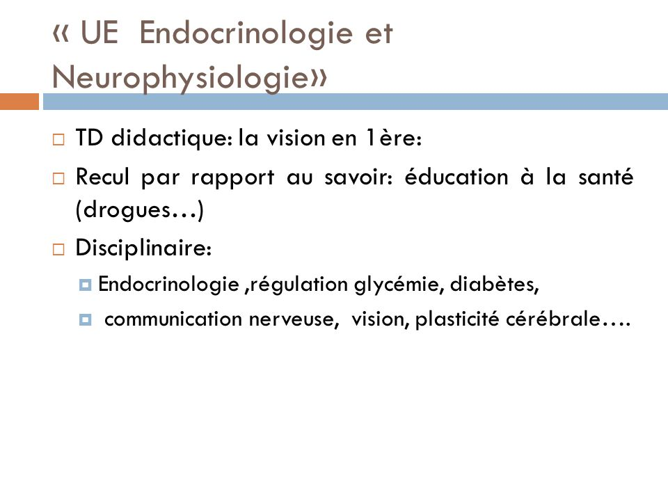 « UE Endocrinologie et Neurophysiologie»