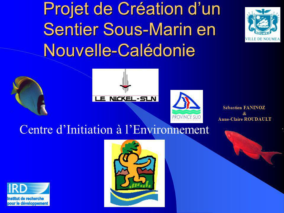 Projet de Création d'un Sentier Sous-Marin en Nouvelle-Calédonie