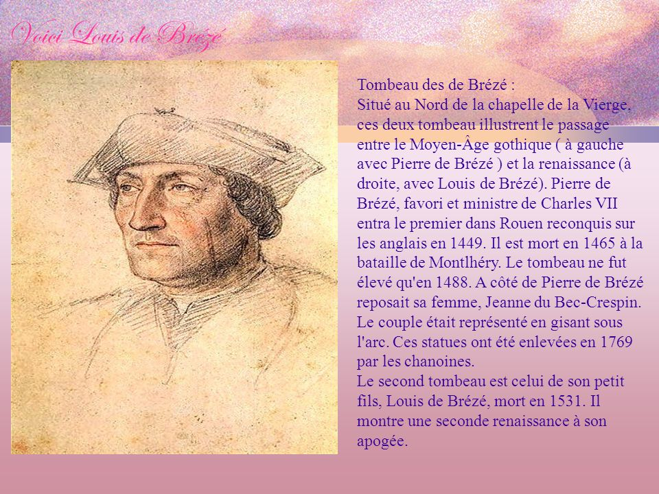 Voici Louis de Brézé Tombeau des de Brézé :