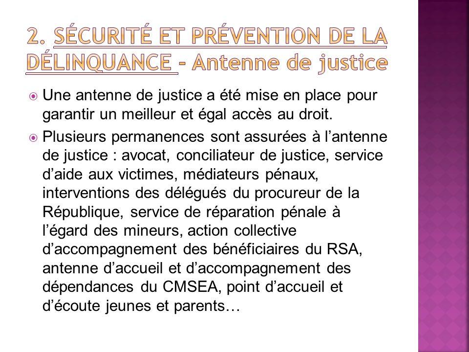 2. SÉCURITÉ ET PRÉVENTION DE LA DÉLINQUANCE - Antenne de justice