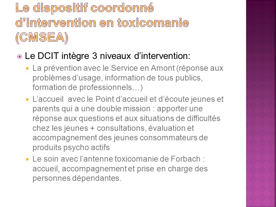 Le dispositif coordonné d'intervention en toxicomanie (CMSEA)