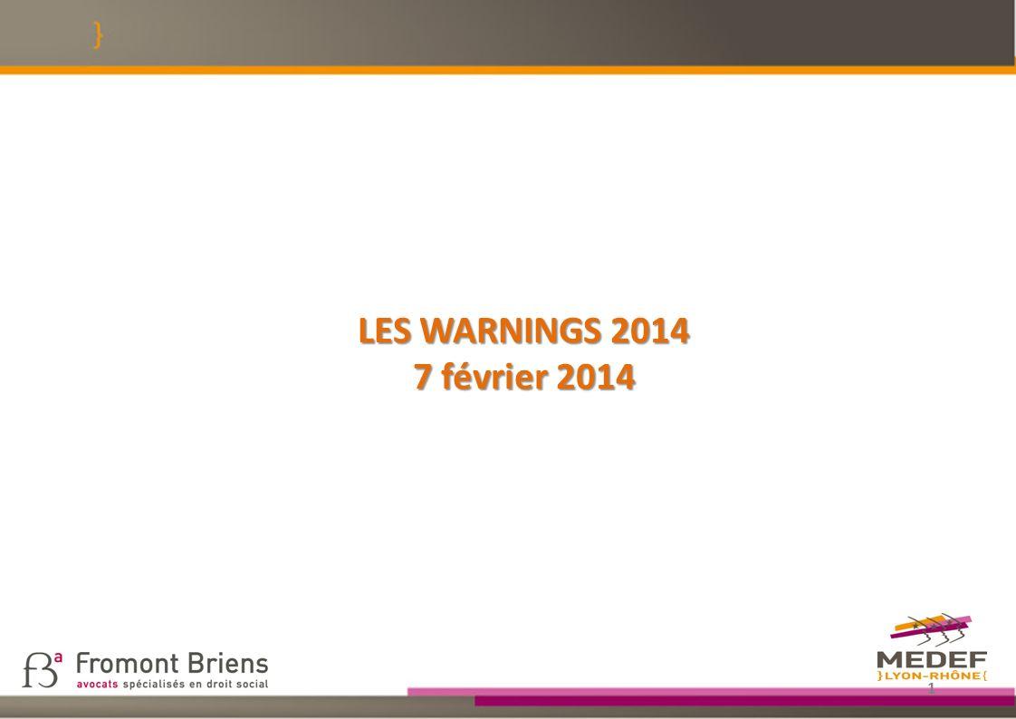LES WARNINGS 2014 7 février 2014