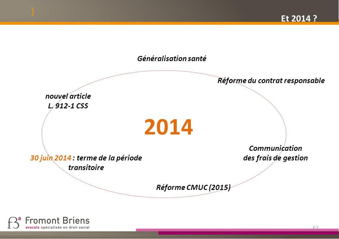 2014 Et 2014 Généralisation santé Réforme du contrat responsable